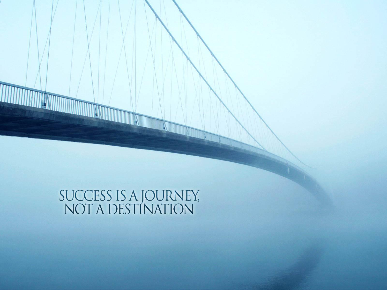 success-is-a-journey-not-a-destination