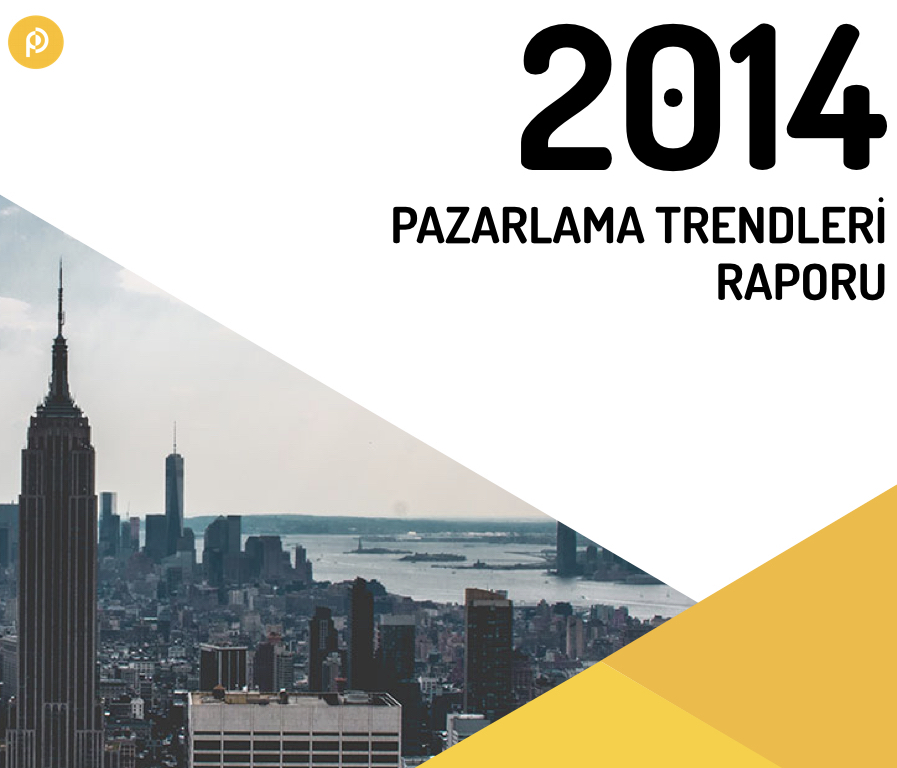 2014 Pazarlama Trendleri Raporu