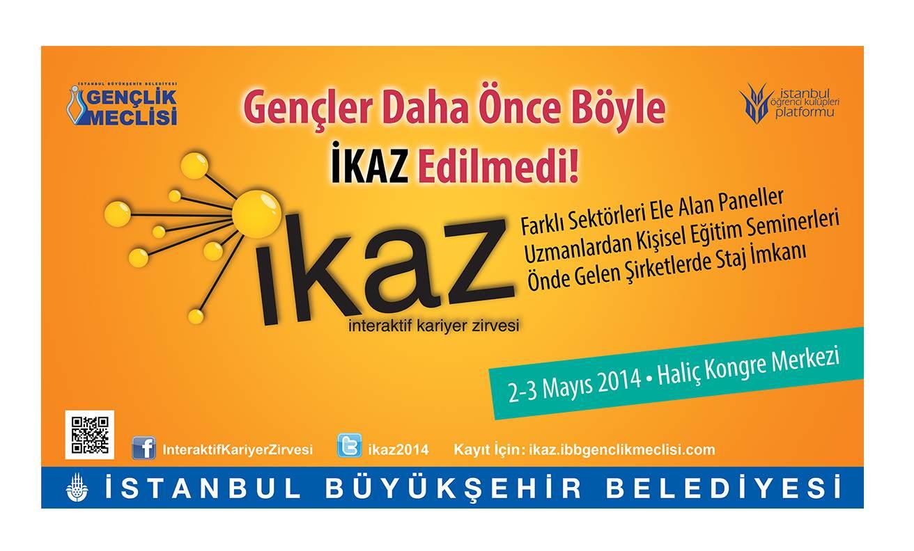 İ.B.B. Gençlik Meclisi ve İstanbul Öğrenci Kulüpleri Platformu İşbirliğinde İKAZ'14 Başlıyor