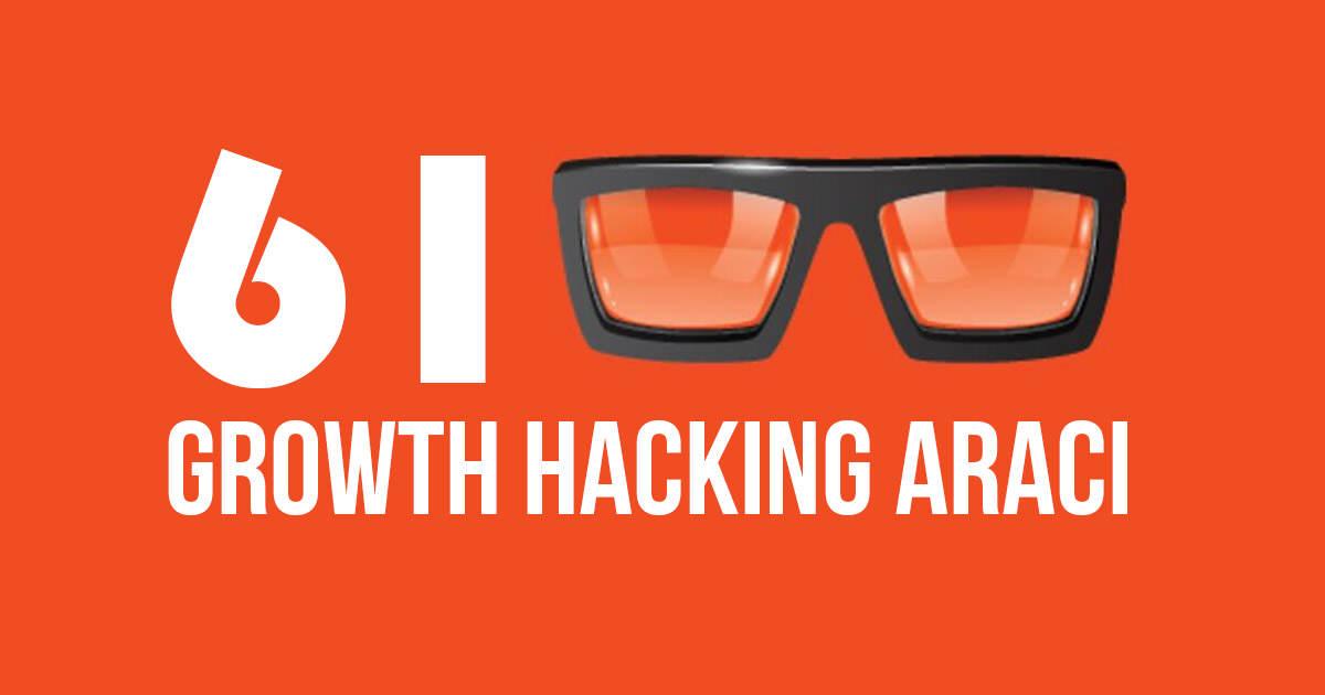 61 Growth Hacking Aracı