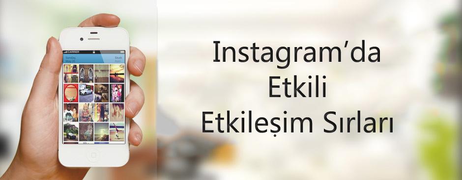 Instagram'da Daha Fazla Etkileşim Alabilmek için Kullanabileceğiniz 6 Temel Metot – İnfografik