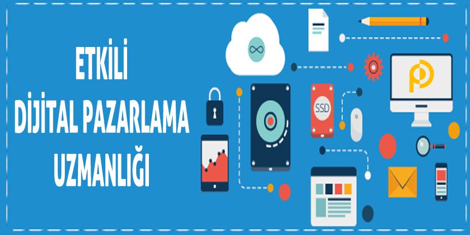 Etkili Bir Dijital Pazarlama Uzmanlığı için Sahip Olmanız Gereken 5 Özellik