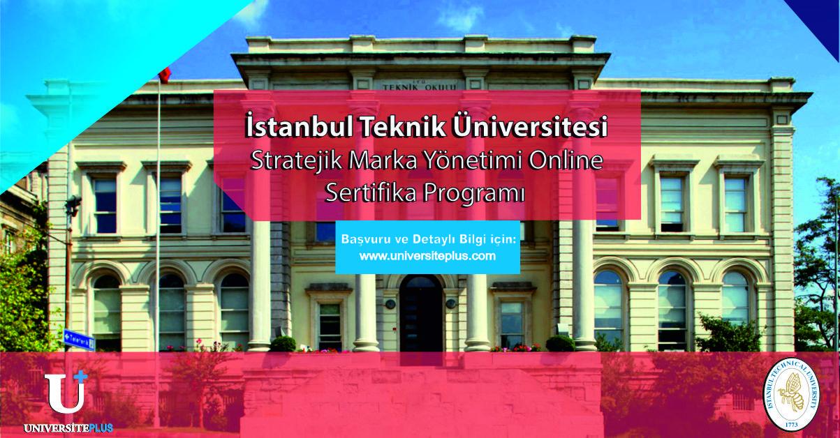 İTÜ Stratejik Marka Yönetimi Online Sertifika Programı