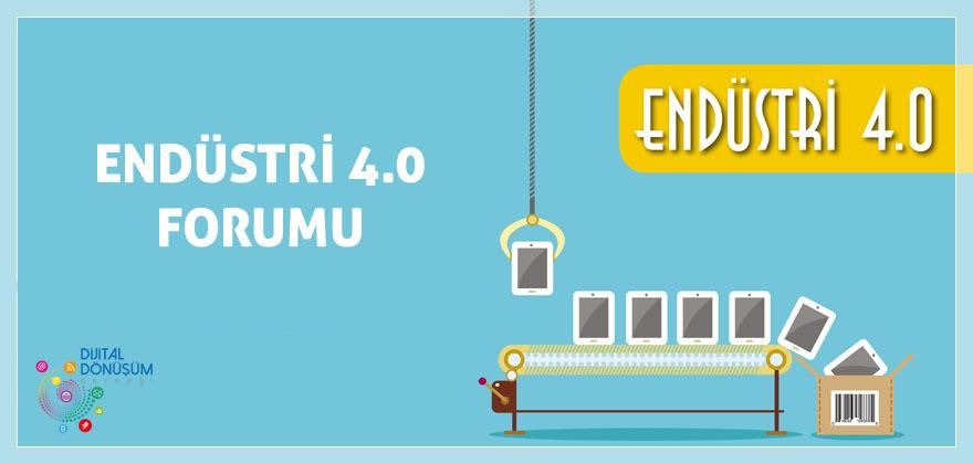 İş Dünyası 4. Endüstri Devrimi için  Endüstri 4.0 Türkiye Forumu'nda Bir Araya Geliyor!