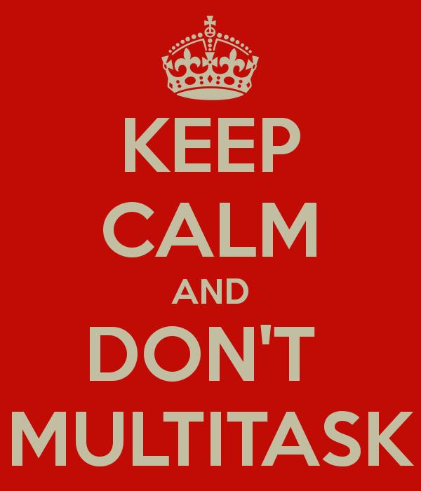 multi-tasking-is-bad