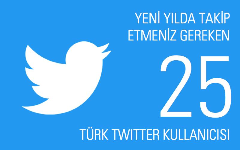 2015'te Mutlaka Takip Edilmesi Gereken 25 Türk