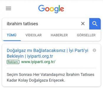 İYİ Parti Google Reklamıyla İbrahim Tatlıses'e Gönderme Yaparsa?