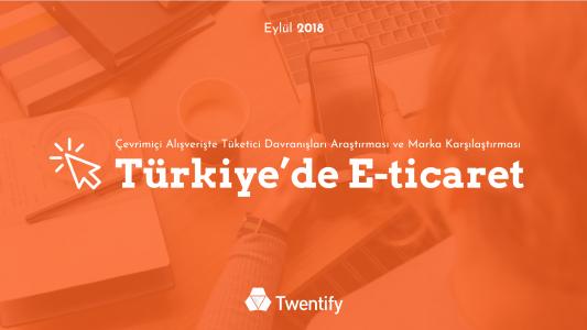 Rekabetin Kızıştığı Türkiye E-ticaret Sektöründe Tüketici Davranışları ve Marka Performansı