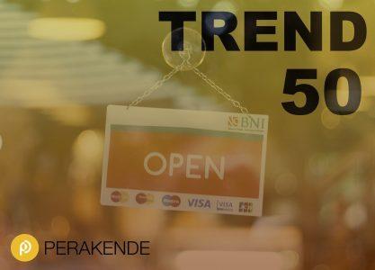 Trend 50: Perakende Raporumuz Yayında