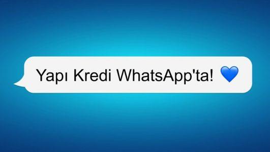 Yapı Kredi WhatsApp'ta