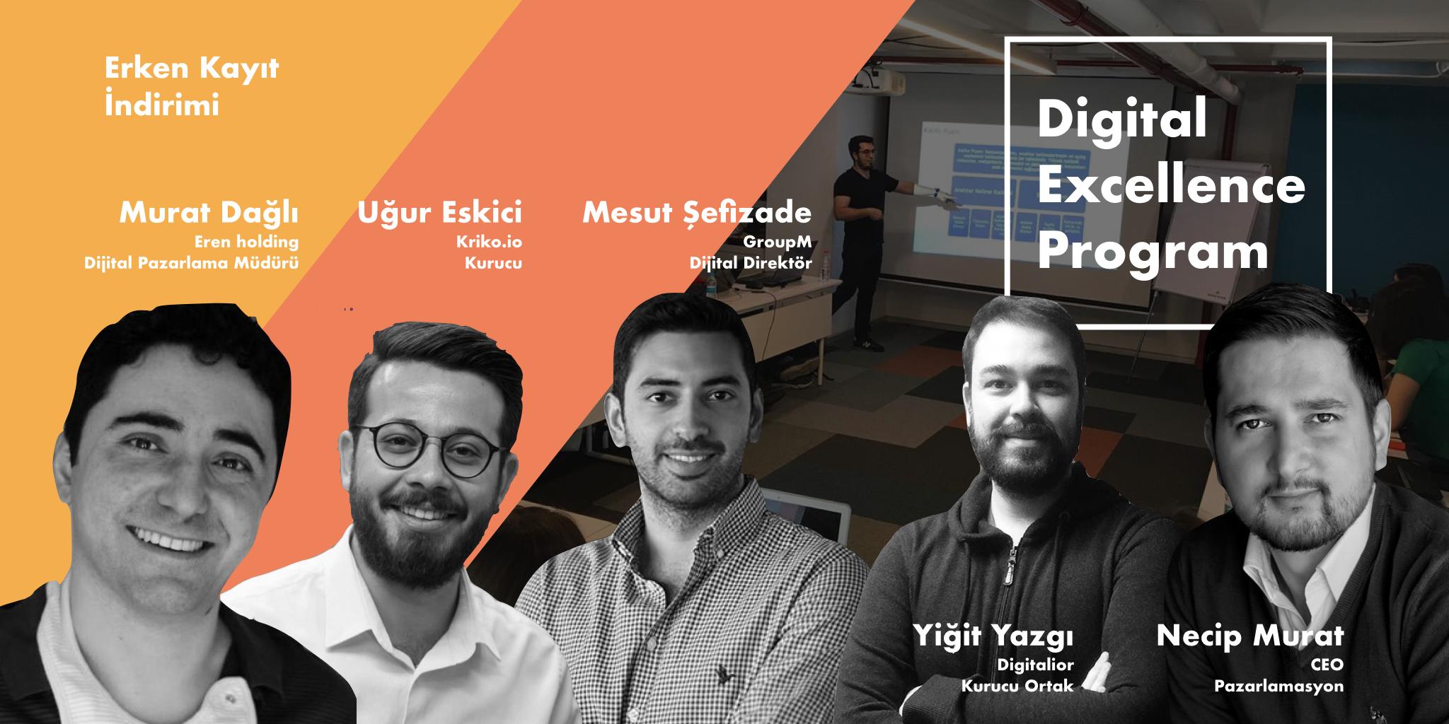 Dijital Excellence Program'da Erken Kayıt için Son 4 Kontenjan