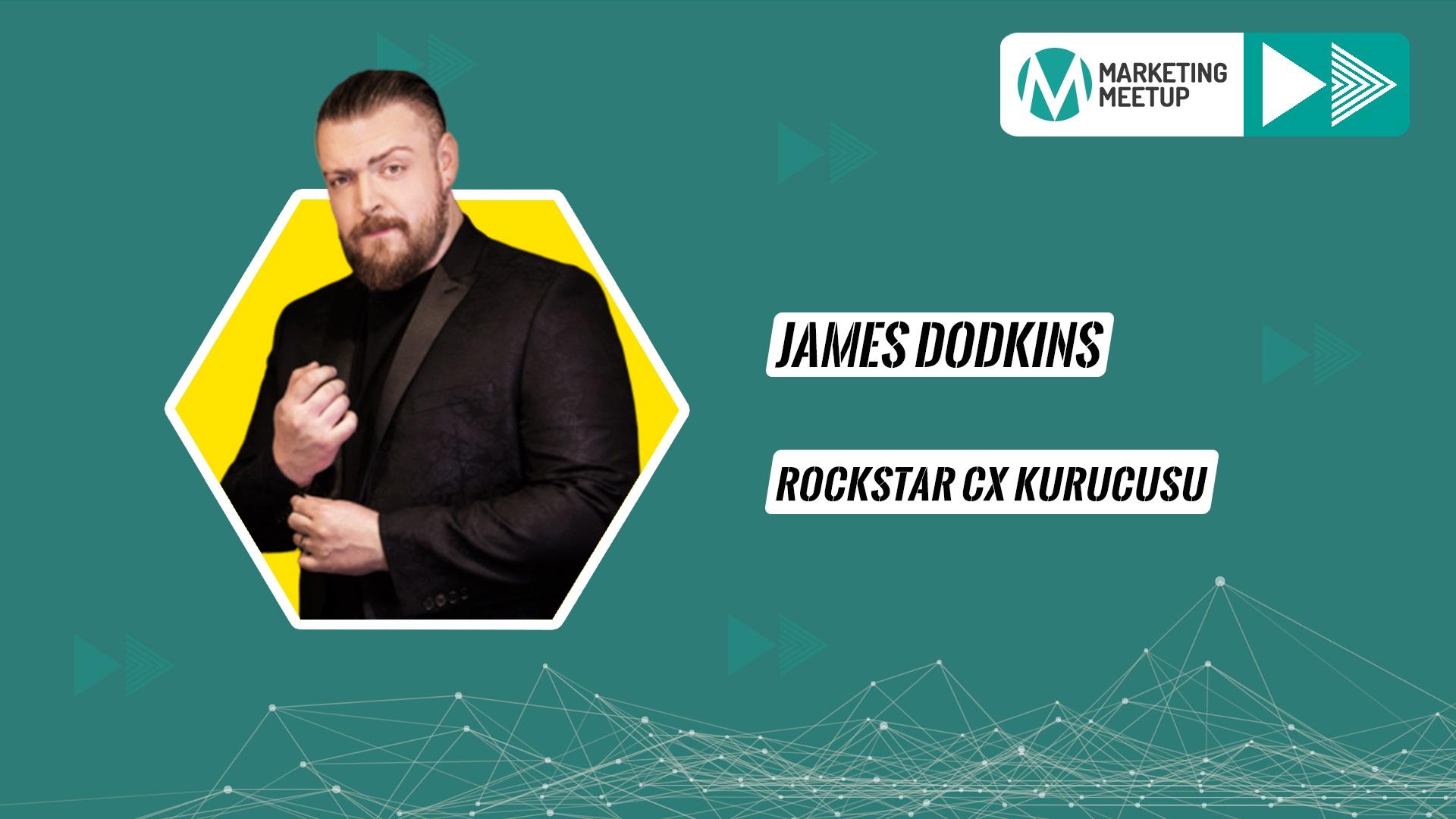 Marketing Meetup'a Bir Yeni Konuşmacı Daha: James Dodkins