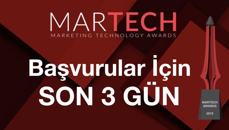 Teknolojiyi Pazarlama ile Buluşturan 'MarTech Awards 2019' Başvuruları İçin Son 3 Gün