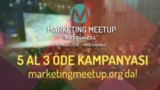 Marketing Meetup'ta 5 AL 3 ÖDE Fırsatı!
