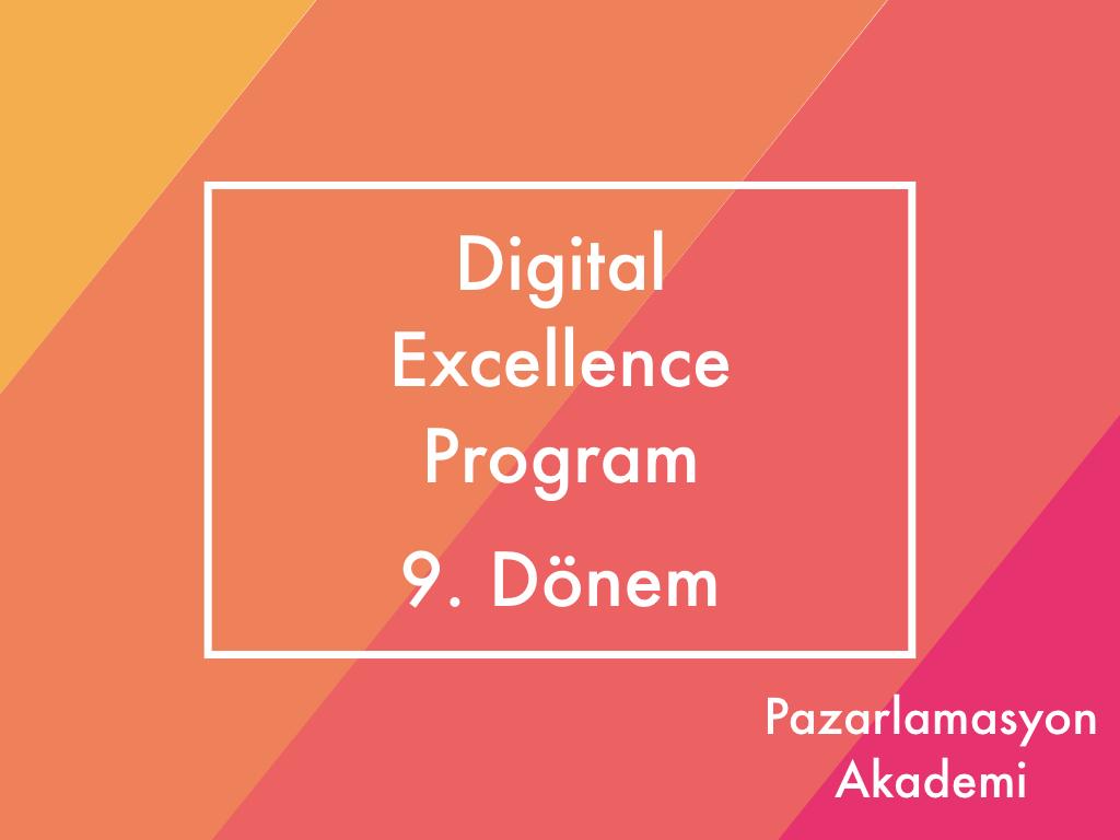 Digital Excellence Program 9. Dönem