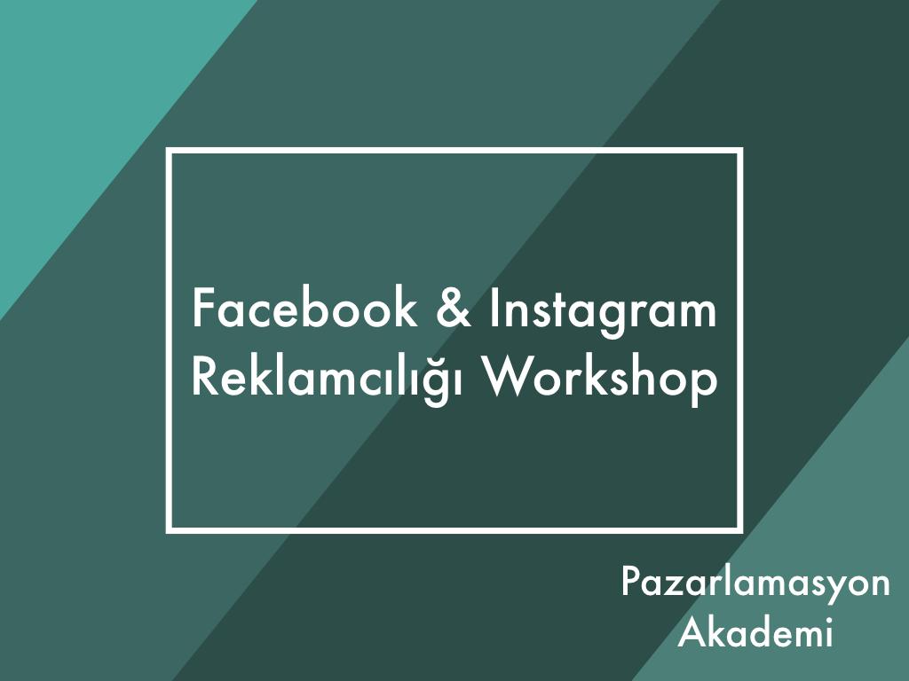 Facebook & Instagram Reklamcılığı Workshop