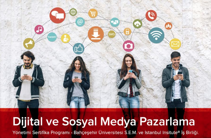 Dijital ve Sosyal Medya Pazarlama Yönetimi Sertifika Programı Başlıyor