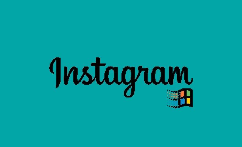 Instagram Windows 95'te Nasıl Görünürdü?
