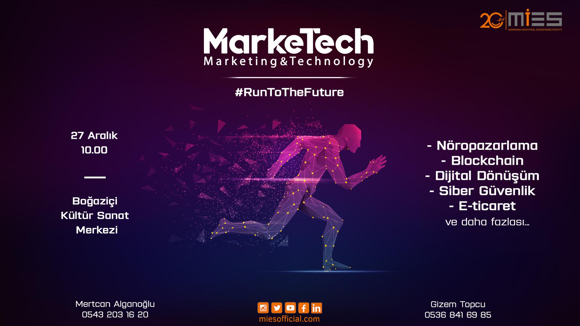 Teknoloji ve Pazarlama'da Geleceğe Koşmak İsteyenler MarkeTech'de Buluşuyor