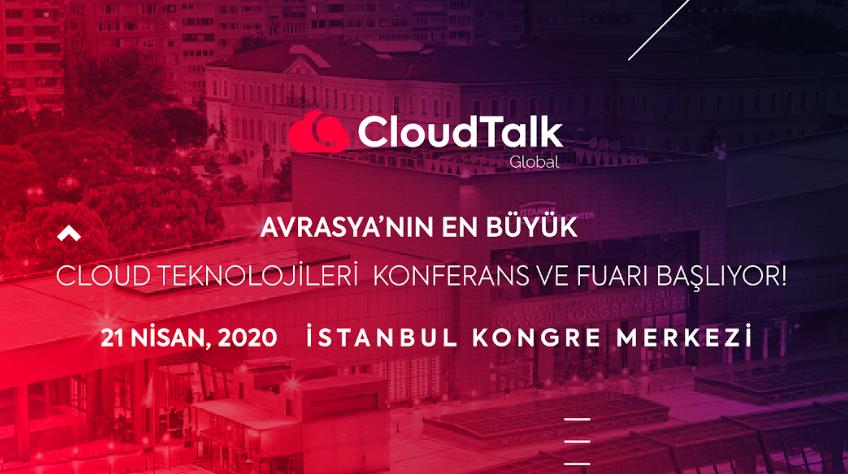 Cloud Teknolojileri Organizasyonu 'CloudTalk Global-2020', 11 Haziran'da İstanbul'da