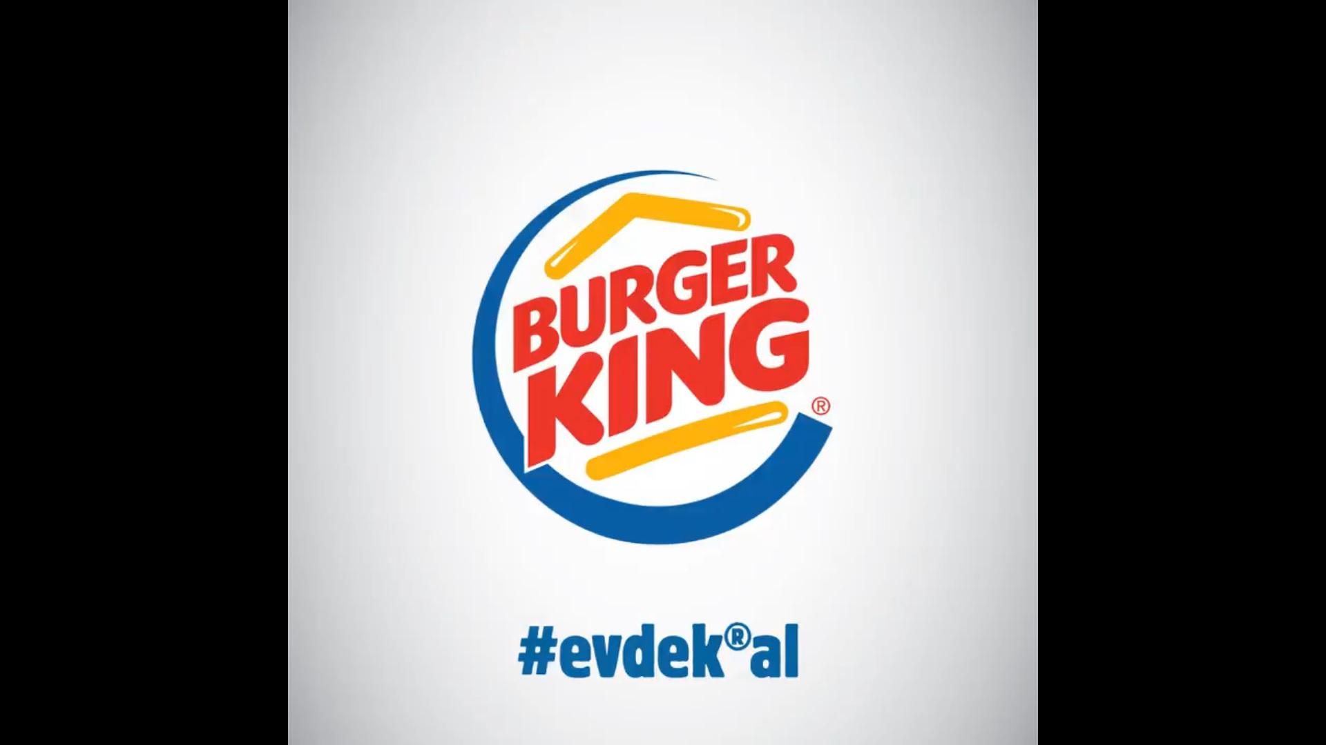 """Burger King Türkiye'den """"Evde Kal"""" Logosu"""