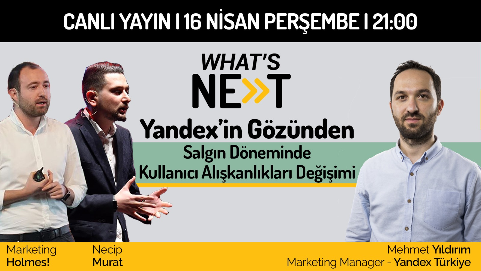 What's Next #2: Yandex'in Gözünden Salgın Dönemindeki Tüketici Alışkanlıkları Değişimi