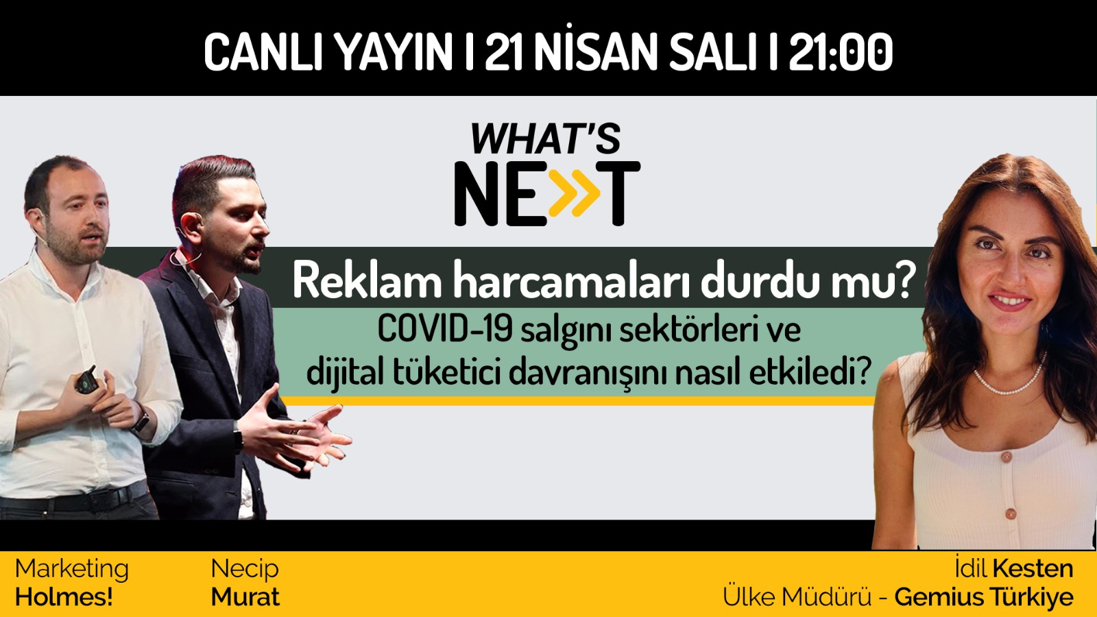 What's Next #3 Covid-19 Sektörleri ve Dijital Tüketici Davranışını Nasıl Etkiledi?