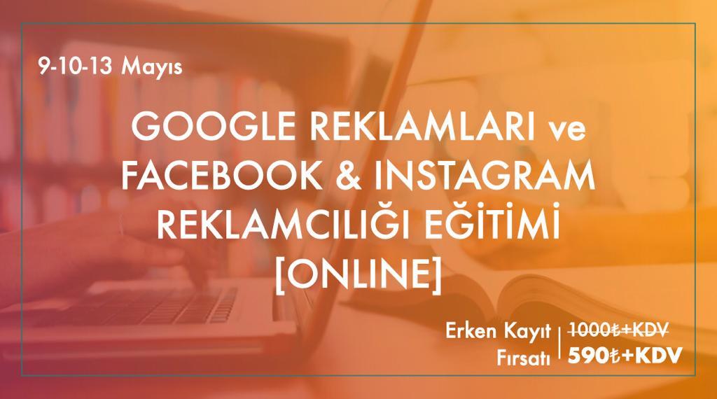 Google Reklamları ve Facebook & Instagram Reklamcılığı Eğitimi [Online]