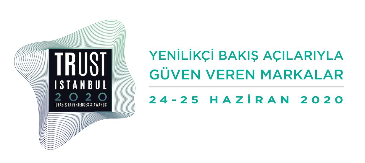 Trust İstanbul Konferansı Geleceğe Yön Vermeye Hazırlanıyor
