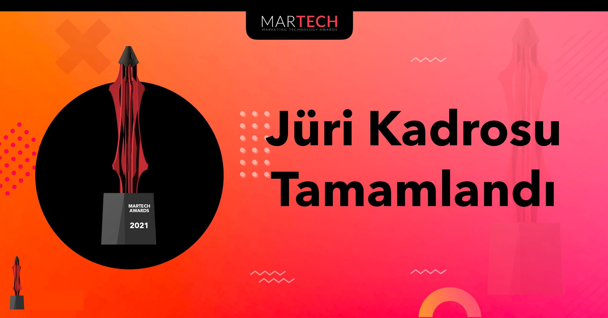 MarTech Awards 2021'in Jüri Kadrosu Tamamlandı