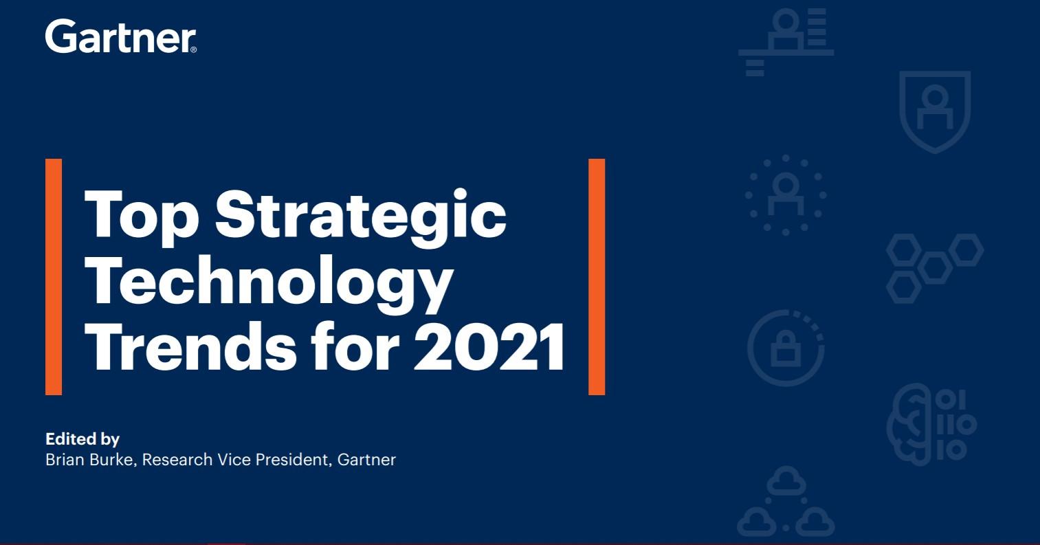 Stratejik Teknoloji Trendleri 2021