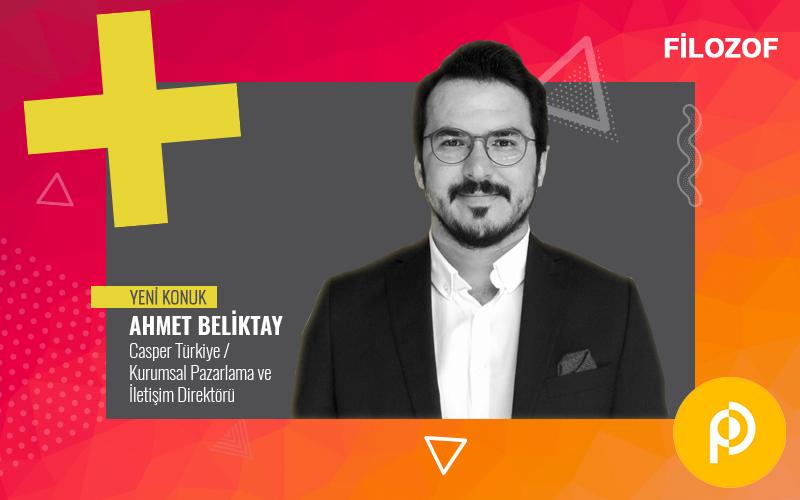 Filozof'un yeni konuğu Casper Türkiye'den Ahmet Beliktay