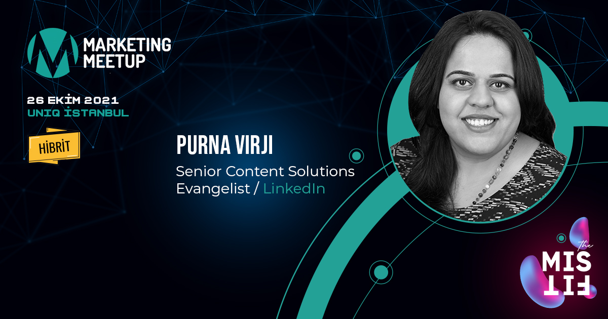 """Marketing Meetup 2021'in ilk konuşmacısı """"Purna Virji"""""""
