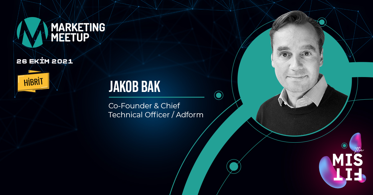 """Marketing Meetup 2021'in yeni konuşmacısı """"Jakob Bak"""""""