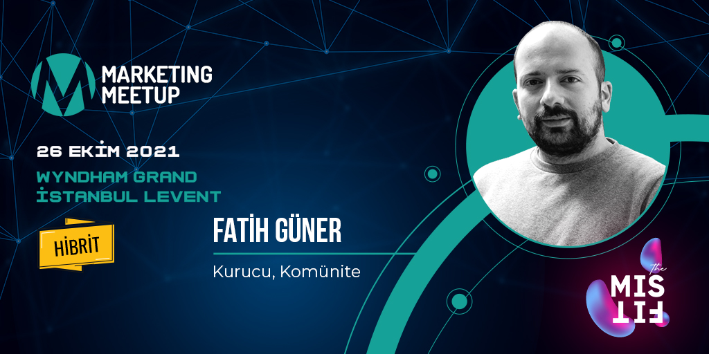 Fatih Güner Marketing Meetup sahnesinde!