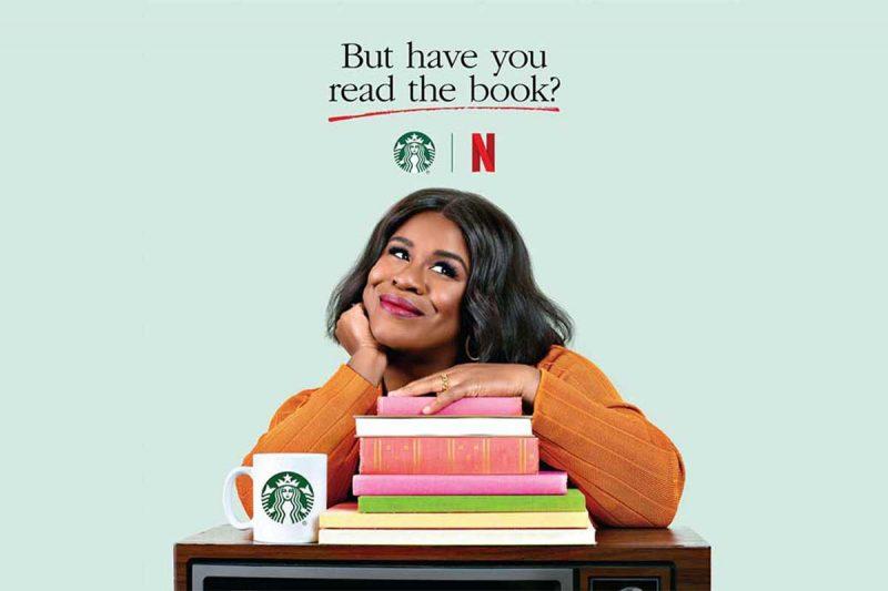 """Netflix ve Starbucks işbirliği ile """"Peki ama kitabı okudunuz mu?"""" serisi"""