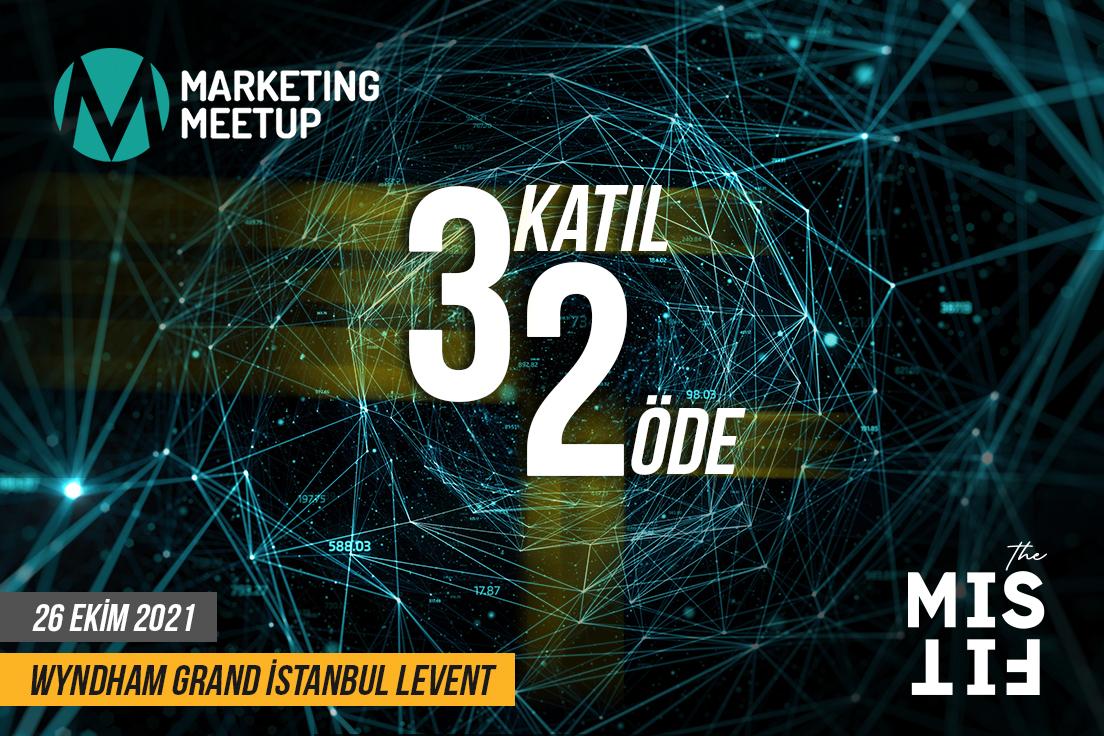 "Marketing MeetUp'tan ""3 katıl 2 öde"" fırsatı"
